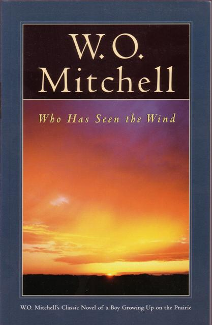 the meaning of life in who has seen the wind by w o mitchell